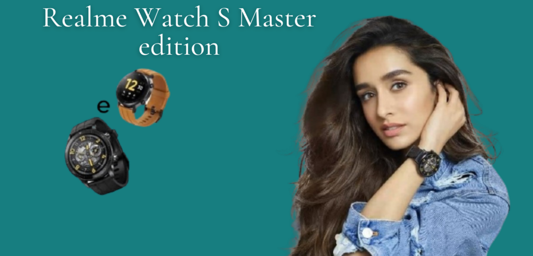 Realme Watch S Master Edition start sale in India from today