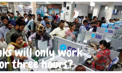Banks will only work for three hours?