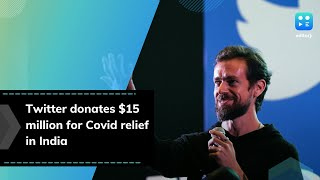 Twitter Donates $15 Million to COVID-19 relief in India